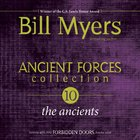 Ancient Forces Collection: The Ancients (#04 in Forbidden Doors Collection Series)