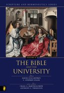 The Bible and the Academy (Scripture & Hermeneutics) (#08 in Scripture And Hermeneutics Series)