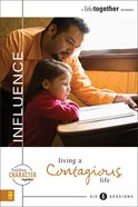 Influence (A Life Together) (A Life Together Series)