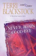Never Again Goodbye (Second Chances Series)