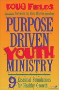 Purpose Driven Youth Ministry (Leaders Guide) (Purpose Driven Youth Ministry Series)
