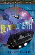Beyond Corista (#03 in Shadowside Trilogy Series)