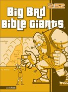 2: 52  Big Bad Bible Giants (2 52 Bible Series)