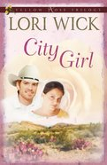 City Girl (#03 in Yellow Rose Trilogy Series)