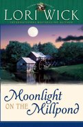 Moonlight on the Millpond (#01 in Tucker Mills Trilogy Series)