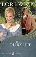 The Pursuit (#04 in English Garden Series)