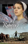 Rebeccas Return (#02 in Adams County Trilogy Series)