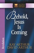 Behold, Jesus is Coming! (Revelation) (New Inductive Study Series)