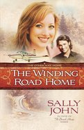 The Winding Road Home (#04 in Other Way Home Series)