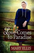 Love Comes to Paradise (#02 in New Beginnings Series)