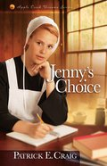 Jennys Choice (#03 in Apple Creek Dreams Series)
