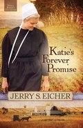 Katies Forever Promise (#03 in Emma Rabers Daughter Series)