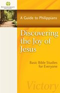 Discovering the Joy of Jesus (Stonecroft Bible Studies Series)