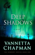 Deep Shadows (#01 in The Remnant Series)