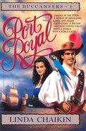 Port Royal (#01 in Buccaneers Series)