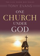 One Church Under God (Under God Series)