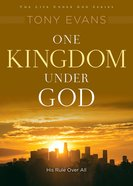 One Kingdom Under God (Under God Series)