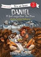 Daniel, Fiel Seguidor De Dios (Spa) (Daniel, Gods Faithful Follower) (I Can Read!2/biblical Values Series)