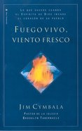 Fuego Vivo, Viento Fresco (Spa) (Fresh Wind, Fresh Fire)