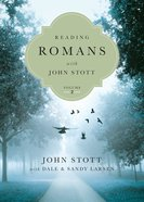 Reading Romans With John Stott, Vol. 2 (Reading The Bible With John Stott Series)