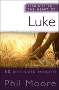 Luke (Straight To The Heart Of Series)