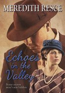 Echoes in the Valley (Heart Of Green Valley Series)