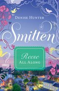 Reese - All Along (#04 in Smitten Series)