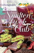 Love By the Book (#01 in Smitten Book Club Series)