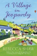 A Village in Jeopardy (#16 in Turnham Malpas Series)