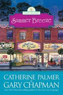 Summer Breeze (#02 in Four Seasons Series)