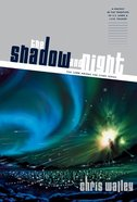 The Shadow and Night (#01 in Lamb Among The Stars Series)