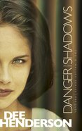 Danger in the Shadows (Prequel) (OMalley Series)