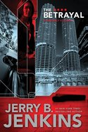 The Betrayal (#02 in Precinct 11 Series)