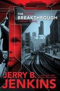 The Breakthrough (#03 in Precinct 11 Series)