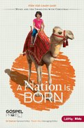 A Nation is Born (Older Kids Leader Guide) (#02 in The Gospel Project For Kids 2012-15 Series)