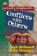 Conflict With Others (Friendship 911 Series)