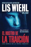 El Rostro De La Traicon (Spa) (Face of Betrayal) (A Triple Threat Novel Series)