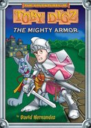 The Mighty Armor (#02 in Toby Digz Series)