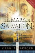 The Mark of Salvation (#03 in Scottish Crown Series)