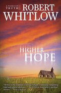 Higher Hope (#02 in Tides Of Truth Series)