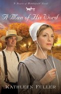A Man of His Word (#01 in Hearts Of Middlefield Series)