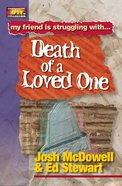 Death of a Loved One (Friendship 911 Series)