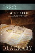 1 & 2 Peter (Encounters With God Series)