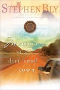 Memories of a Dirt Road Town (#01 in Horse Dreams Trilogy Series)