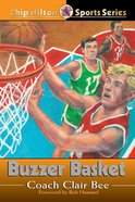 Buzzer Basket (#20 in Chip Hilton Sports Series)