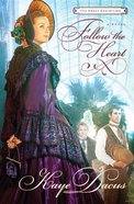 Follow the Heart (Great Exhibition Novel Series)