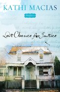 Last Chance For Justice (Bloomfield Series)