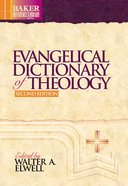 Evangelical Dictionary of Theology (Baker Reference Library) (Baker Reference Library Series)