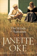 The Winds of Autumn (#02 in Seasons Of The Heart Series)