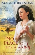No Place For a Lady (#01 in Heart Of The West Series)